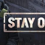 stay out download - stay out requisitos